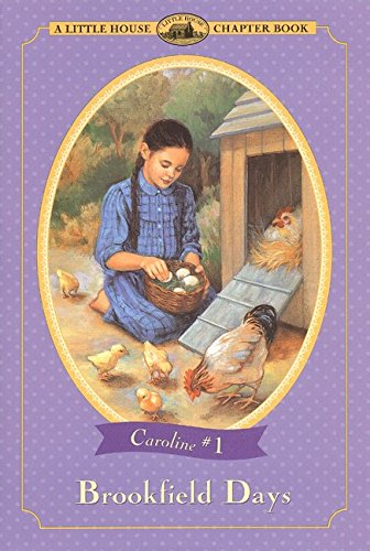 Brookfield Days Chapter Book