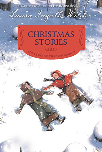 Christmas Stories - A Little House Chapter Book