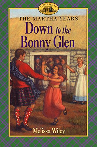 Down to the Bonny Glen - The Martha Years