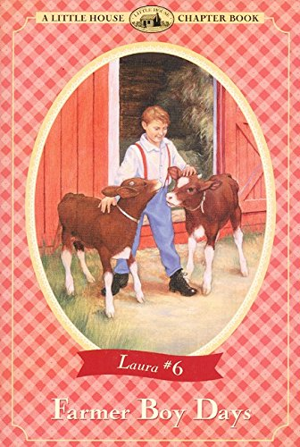 Farmer Boy Days - A Little House Chapter Book