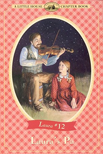 Laura's Pa - A Little House Chapter Book