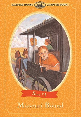 Missouri Bound - A Little House Chapter Book