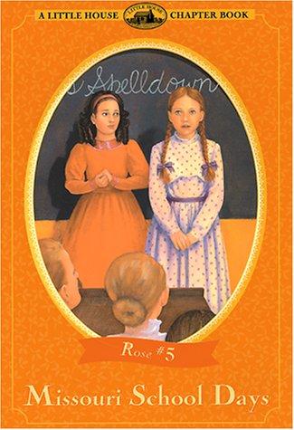 Missouri School Days - A Little House Chapter Book