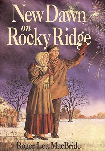 New Dawn on Rocky Ridge- The Rose Years