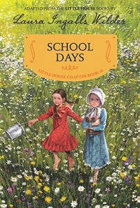 School Days - A Little House Chapter Book