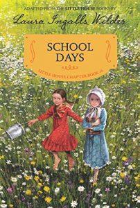School Days - A Little House Chapter Book
