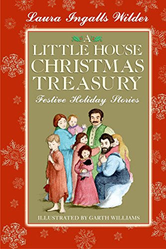 Little House Christmas Treasury by Laura Ingalls Wilder